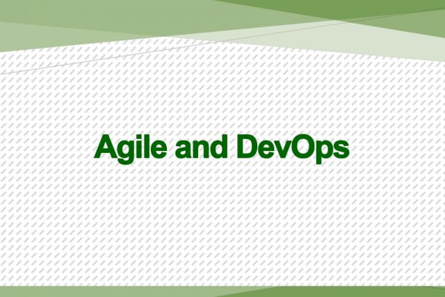Agile and DevOps